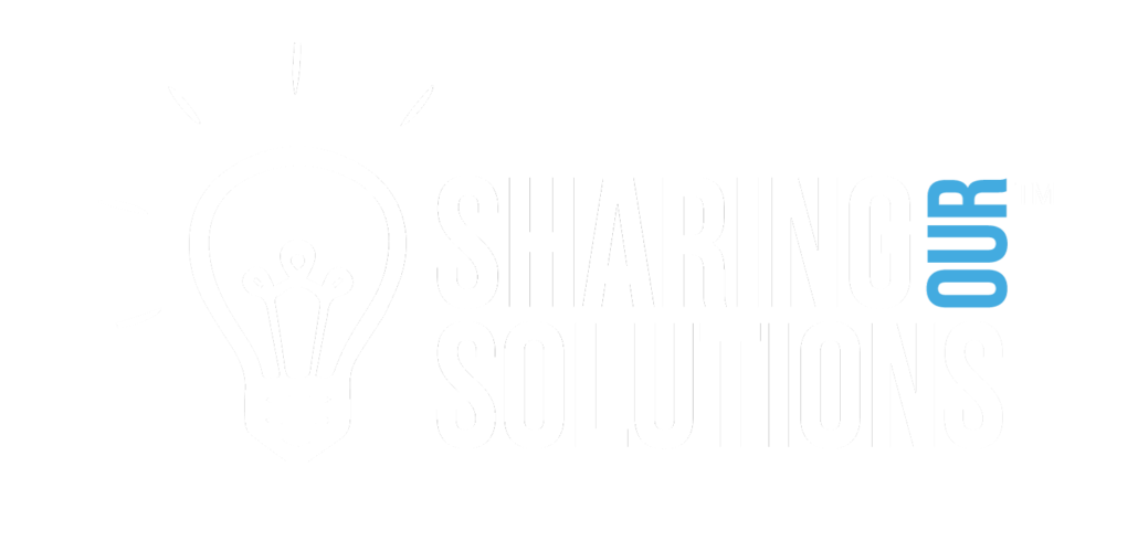 Sharing Our Solutions™